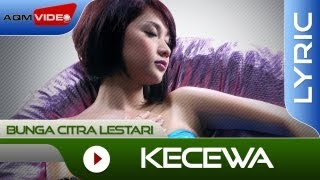 Download Lagu Bunga Citra Lestari - Kecewa | Official Lyric Video Gratis STAFABAND