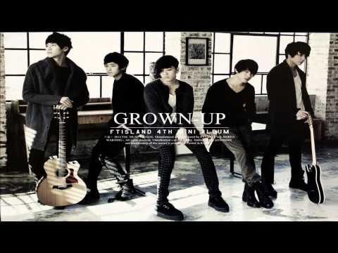 FTISLAND - GROWN UP [FULL ALBUM]
