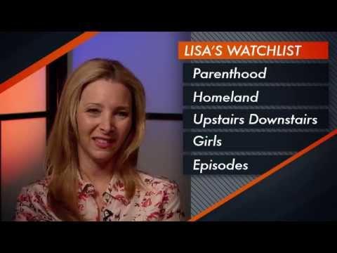 Lisa Kudrow's Watchlist