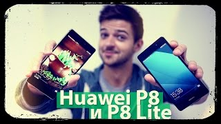 Быстрый обзор Huawei P8 и P8 Lite
