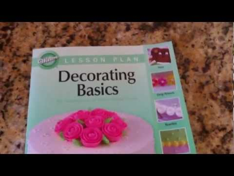 Wilton Method Course 1  Decorating Basics   Lesson 1, Part 1