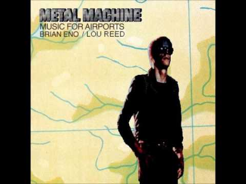 METAL MACHINE Music For Airports (track 1)