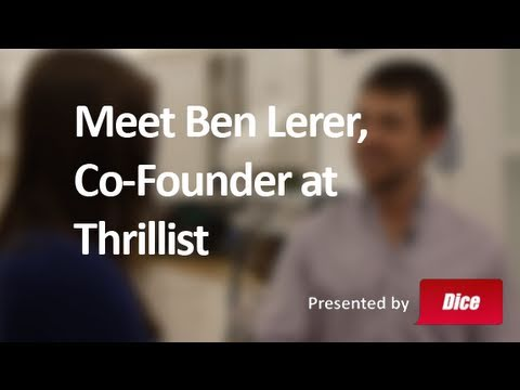 Meet Ben Lerer, Co-Founder at Thrillist - Best Job Ever with Veronica Belmont