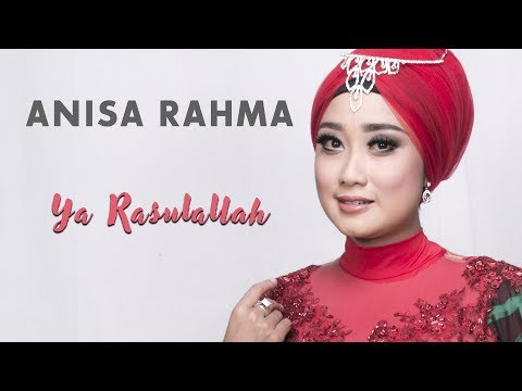 Download Anisa Rahma - Ya Rasulallah Mp4 baru