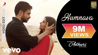 download lagu Hamari Adhuri Kahani - Humnava  Song   gratis