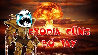 Exodia khóc thét trước SKILL MẠNH NHẤT Game giải trí YUGIH5