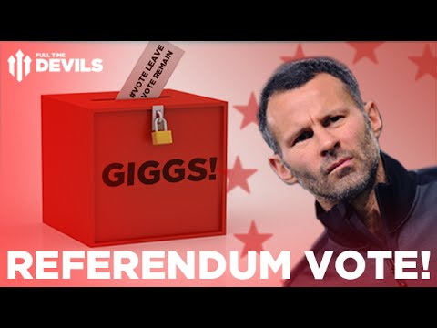 Ryan Giggs: #VoteLEAVE #VoteREMAIN | Not the EU Referendum Poll Result