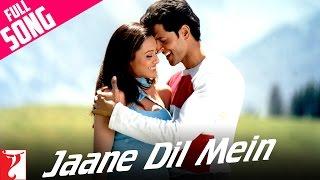 download lagu Jaane Dil Mein - Full Song  Mujhse Dosti gratis