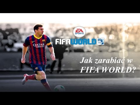 FIFA WORLD - Jak Zarabiac W Fifie World?