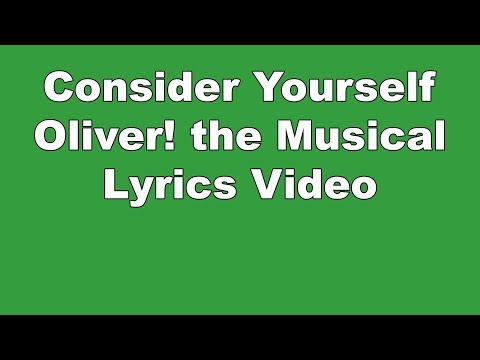 Consider Yourself | Oliver! the Musical | Lyrics Video