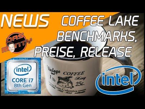 INTEL COFFEE LAKE - Offiziell 2.0 - Release + Preise + Benchmarks + Overclocking | DasMonty Deutsch