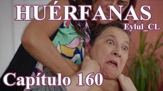 Huérfanas Capítulo 160 Español HD