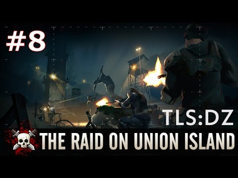 【TLSDZ:実況】Raid on Union Island #8【300RP】No Melee Weapons.