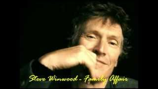 Watch Steve Winwood Family Affair video