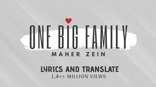 Maher Zain - One Big Family ( with LYRICS and TRANSLATE )