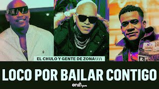 Download lagu El Chulo & Gente de Zona - Loco Por Bailar Contigo (Video Oficial)