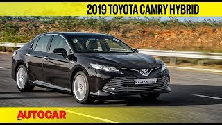 2019 Toyota Camry Hybrid | First Drive Review | Autocar India