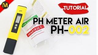 Tutorial Penggunaan Ph Meter Air Ph 02  Meteran Id  Indonesia