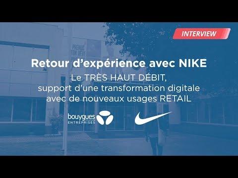 Témoignage - Comment le Très Haut Débit accompagne Nike dans sa transformation digitale ?