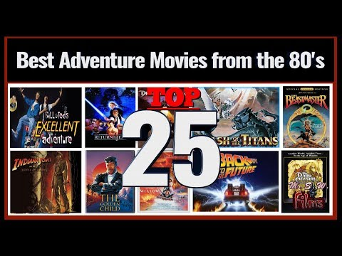 Best Adventure/Fantasy Movies from the 1980's