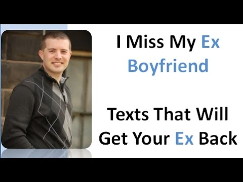 how to tell my ex boyfriend that i miss him