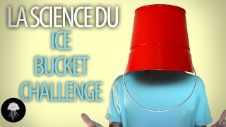 La science du Ice Bucket Challenge - DBY #6