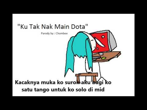 Miku - Ku Tak Nak Main Dota ( Malay )