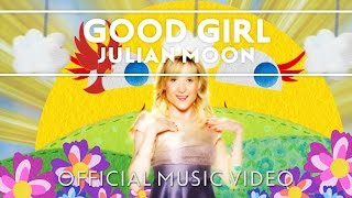 Julian Moon - Good Girl