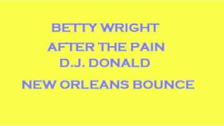 Betty Wright After The Pain New Orleans Bounce