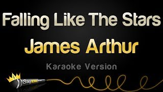 James Arthur - Falling Like The Stars (Karaoke Version)