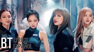 BLACKPINK - Kill This Love (Lyrics + Español) Video Official