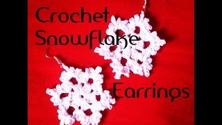 Crochet Snowflake Earrings Tutorial - Free Pattern - How To Crochet A SnowFlake
