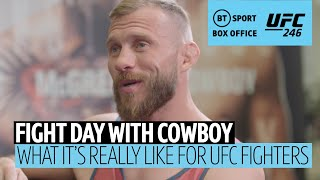 Donald Cerrone reveals what UFC fight day is really like!