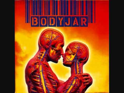 Bodyjar - Not The Same
