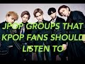 JPOP BOY GROUPS THAT KPOP FANS SHOULD LISTEN TO!