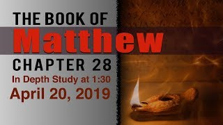 Study in Matthew 28 with Ralphie 4/20/2019
