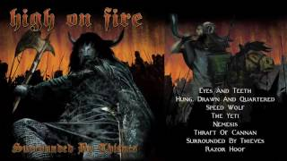 Watch High On Fire Surrounded By Thieves video