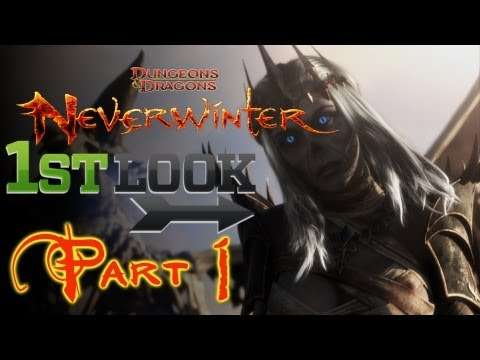 D&D Neverwinter - First Look - Part 1
