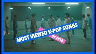 download lagu Most Viewed K-pop Songs Of 2018 - February Week gratis