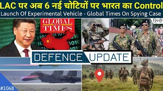 Defence Updates #1068 - India Occupied 6 New Heights, New Missile Test From Sukhoi, Global Times