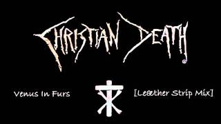Watch Christian Death Venus In Furs video