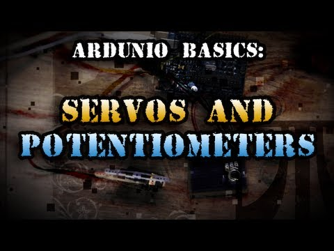 Tinkernut - Arduino Basics: Servos & Potentiometers