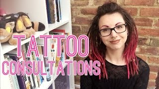 HOW TATTOO CONSULTATIONS WORK. Ask a Tattoo Artist