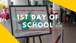 1st Day of School 2018 | Back-to-School | University of the East - Manila