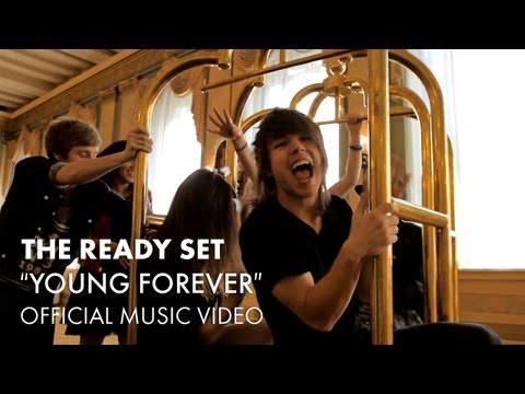 The Ready Set - Young Forever [official Music Video] video