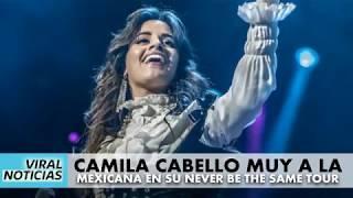 Download Lagu Camila Cabello NBTS Tour México Gratis STAFABAND