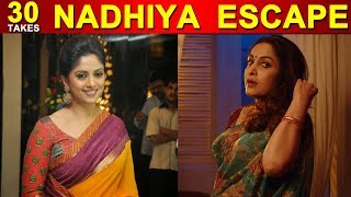 30 Takes Nadhiya escape