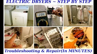 Troubleshooting Electric Clothes Dryers in MINUTES(STEP BY STEP)