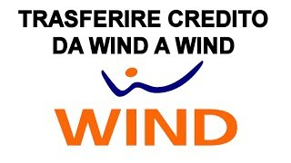 download lagu Come Trasferire Credito Da Wind A Wind gratis