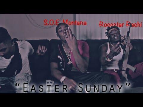 S.O.E. Montana Ft. Roccstar Rachi - Easter Sunday (Official Musik Video) MP3